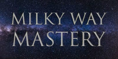 Milky Way Mastery