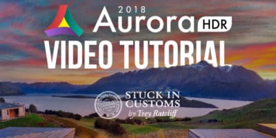 Aurora HDR Tutorial 2018