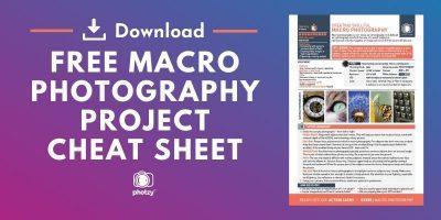 Macro Photography Cheat Sheet